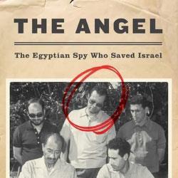 أشرف مروان... حكاية «أهم جاسوس عرفته إسرائيل»