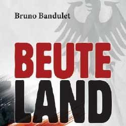 برونو باندولِت: نهب ألمانيا الممنهج