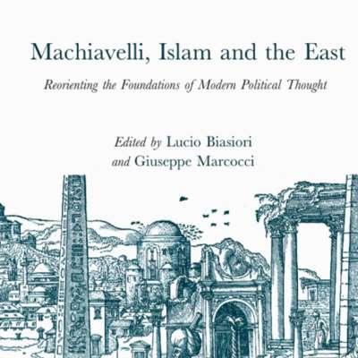 العلاقات التي جمعت «أمير» مكيافيللي والعالم الإسلامي