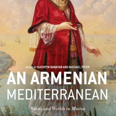 البحر المتوسط الأرمني... ألف عام من التفاعل