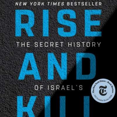 «انهض واقتل أوّلاً»: تاريخ من الإرهاب الإسرائيلي ضد العرب [1]