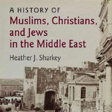 كيف عاش المسلمون والمسيحيون واليهود في الشرق الأوسط