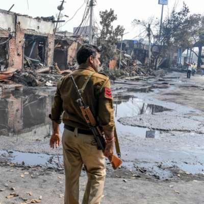 الهند | اقتتالٌ أهلي في دلهي: هذا ما جنته حكومة مودي
