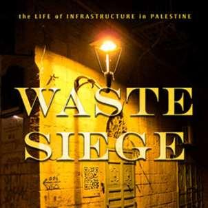 صوفيا ستمتُبُلُ-روبنز: إسرائيل تحاصر الفلسطينيين بـ... النفايات!