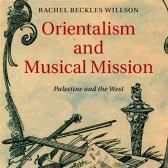 راشيل بيكلز ويلسون: تاريخ بديل للاستشراق الموسيقي