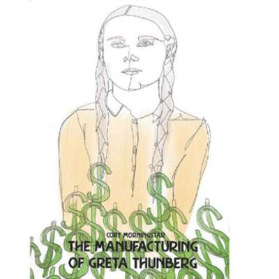 غرِيتا ثونبرغ في خدمة الإمبريالية الخضراء الجديدة