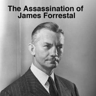 مَن «قتل» جيمس فورستال... أول وزير دفاع أميركي؟