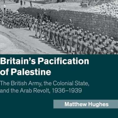 ماثيو هيوز: ما فعله الاستعمار البريطاني بفلسطين