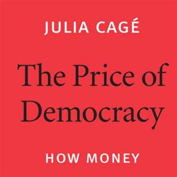 جوليا كاجيه: كيف يشكّل المال السياسة